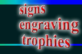 Signs, Engraving and Trophies